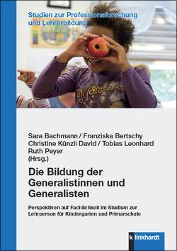 Die Bildung der Generalistinnen und Generalisten von Bachmann,  Sara, Bertschy,  Franziska, Künzli David,  Christine, Leonhard,  Tobias, Peyer,  Ruth