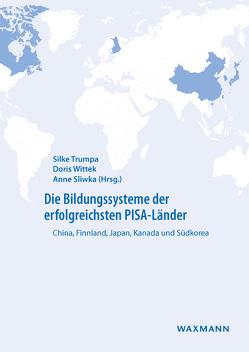 Die Bildungssysteme der erfolgreichsten PISA-Länder von Sliwka,  Anne, Trumpa,  Silke, Wittek,  Doris