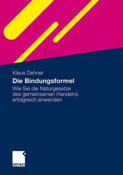 Die Bindungsformel von Dehner,  Klaus, Schnabel,  Andreas