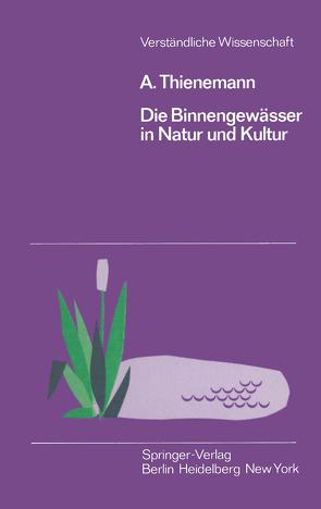 Die Binnengewässer in Natur und Kultur von Thienemann,  August