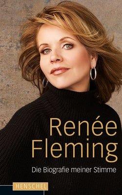 Die Biografie meiner Stimme von Fleming,  Renée