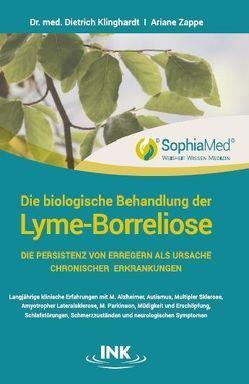 Die biologische Behandlung der Lyme-Borreliose von Klinghardt,  Dr. med. Dietrich, Zappe,  Ariane