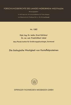 Die biologische Wertigkeit von Kartoffelproteinen von Kofrányi,  Ernst