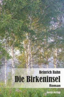 Die Birkeninsel von Rahn,  Heinrich