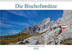 Die Bischofsmütze im schönen Salzburger Land (Wandkalender 2018 DIN A3 quer) von Kramer,  Christa
