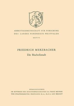 Die Bischofsstadt von Merzbacher,  Friedrich