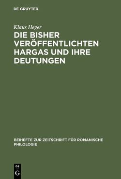 Die bisher veröffentlichten Hargas und ihre Deutungen von Heger,  Klaus