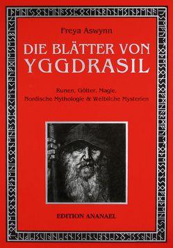 Die Blätter von Yggdrasil von Aswynn,  Freya, DeWitt,  Michael Zoe
