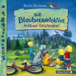 Die Blaubeerdetektive 2: Achtung Geisterelch! von Kivinen,  Pertti, Rudolph,  Sebastian, Stohner,  Anu