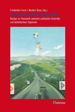 Die Blaue Blume in der DDR von Baas,  Norbert, Frach,  Friederike