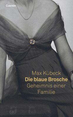Die blaue Brosche von Kübeck,  Max