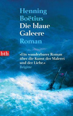 Die blaue Galeere von Boëtius,  Henning