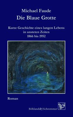 Die Blaue Grotte von Faude,  Michael