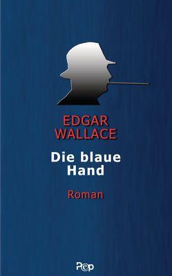 Die blaue Hand von Wallace,  Edgar