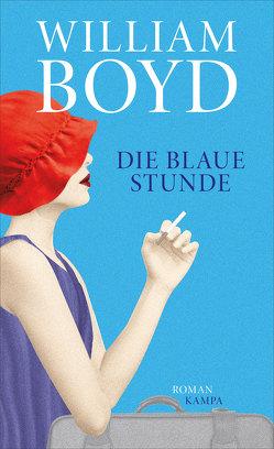 Die blaue Stunde von Boyd,  William, Müller,  Matthias