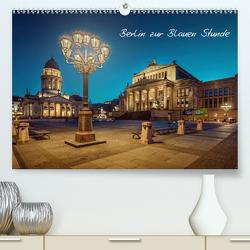 Die Blaue Stunde in Berlin (Premium, hochwertiger DIN A2 Wandkalender 2021, Kunstdruck in Hochglanz) von Berlin,  Fotoatelier