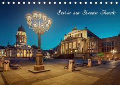 Die Blaue Stunde in Berlin (Tischkalender 2019 DIN A5 quer) von Berlin,  Fotoatelier