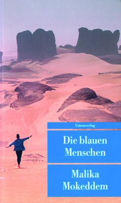 Die blauen Menschen von Mokeddem,  Malika, Rösner-Brauch,  Barbara
