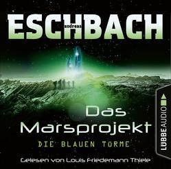 Die blauen Türme von Eschbach,  Andreas, Thiele,  Louis Friedemann
