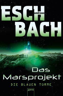 Die blauen Türme von Eschbach,  Andreas