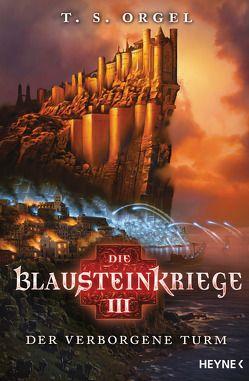 Die Blausteinkriege 3 – Der verborgene Turm von Orgel,  T. S.