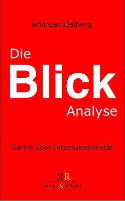 Die Blick-Analyse von Dalberg,  Andreas