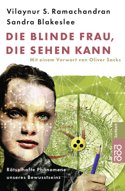 Die blinde Frau, die sehen kann von Blakeslee,  Sandra, Kober,  Hainer, Ramachandran,  Vilayanur S., Sacks,  Oliver