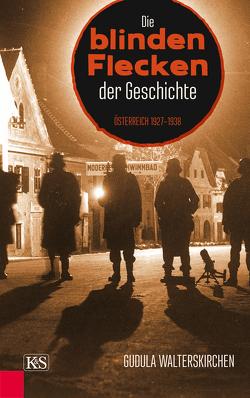 Die blinden Flecken der Geschichte von Walterskirchen,  Gudula