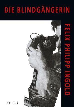 Die Blindgängerin von Ingold,  Felix Philipp