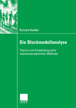 Die Blockmodellanalyse von Diaz-Bone,  Dr. Rainer, Heidler,  Richard