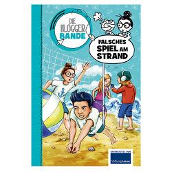 Die Bloggerbande…falsches Spiel am Strand von Egan,  Lorna, Maloney,  Marla