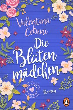 Die Blütenmädchen von Cebeni,  Valentina, Ickler,  Ingrid
