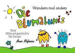 Die Blumalumis / Die Blumalumis – Wandern mal anders von Hofmann,  Anna