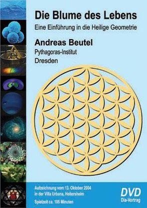 Die Blume des Lebens von Beutel,  Andreas, Morstadt,  Hannes