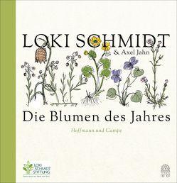 Die Blumen des Jahres von Jahn,  Axel, Schmidt,  Loki