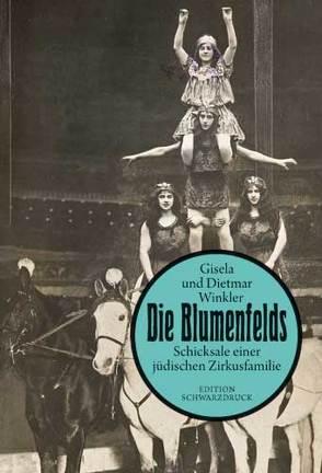 Die Blumenfelds von Winkler,  Dietmar, Winkler,  Gisela