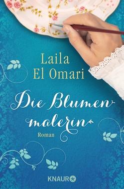 Die Blumenmalerin von El Omari,  Laila