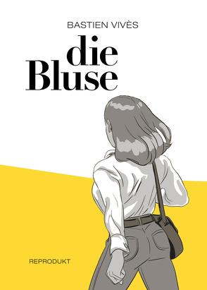 Die Bluse von Foerster,  Andreas, Vivès,  Bastien