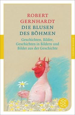 Die Blusen des Böhmen von Gernhardt,  Robert