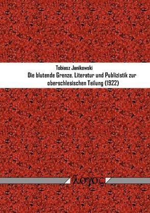 Die blutende Grenze von Janikowski,  Tobiasz