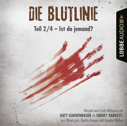 Die Blutlinie – Folge 02 von Karrenbauer,  Katy, Mcfadyen,  Cody, Wawrczeck,  Jens, Welbat,  Douglas