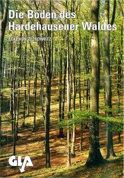 Die Böden des Hardehausener Waldes (Forstamtsbezirk Neuenheerse) von Wachter,  Hubertus, Zezschwitz,  Ecke von