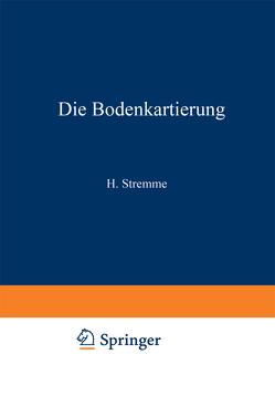 Die Bodenkartierung von Blanck,  Edwin, Giesecke,  Fritz
