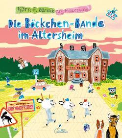 Die Böckchen-Bande im Altersheim von Moursund,  Gry, Osberghaus,  Monika, Rørvik,  Bjørn F.