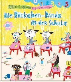 Die Böckchen-Bande in der Schule von Moursund,  Gry, Osberghaus,  Monika, Rørvik,  Bjørn F.