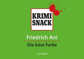 Die böse Farbe (eBook) von Ani,  Friedrich