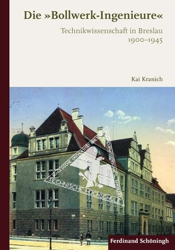 """Die """"Bollwerk-Ingenieure"""" von Kranich,  Kai"""
