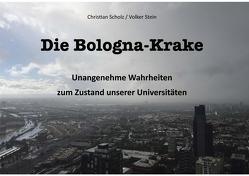 Die Bologna-Krake von Scholz,  Christian, Stein,  Volker