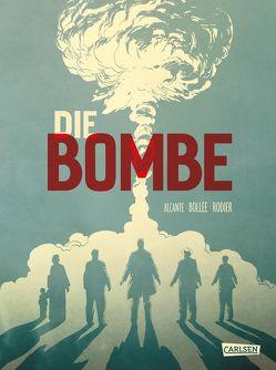 Die Bombe – 75 Jahre Hiroshima von Alcante, Bollée,  Laurent-Frédéric, Pröfrock,  Ulrich, Rodier,  Denis