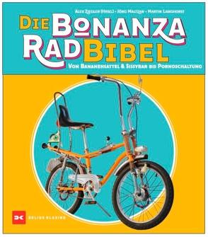 Die Bonanzarad-Bibel von Langhorst,  Martin, Maltzan,  Jörg, Ziegler,  Alexander